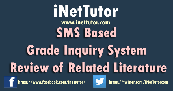 SMS Based Grade Inquiry System Review of Related Literature