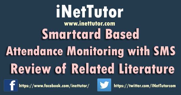 Smartcard Based Attendance Monitoring with SMS Review of