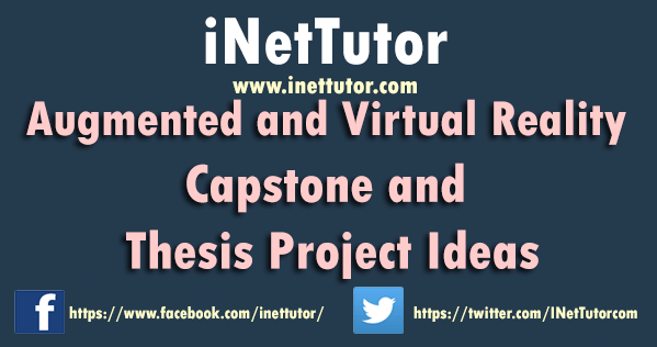 Augmented and Virtual Reality Capstone and Thesis Project Ideas