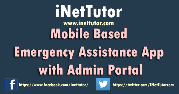 Mobile Based Emergency Assistance App with Admin Portal