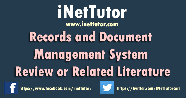 Records and Document Management System Review or Related Literature