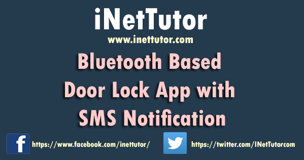 Bluetooth Based Door Lock App with SMS Notification