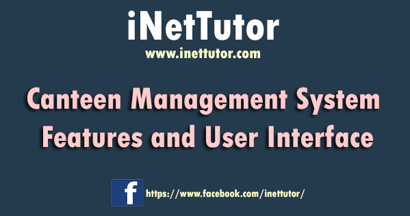 Canteen Management System Features and User Interface