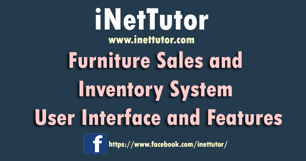 Furniture Sales and Inventory System User Interface and Features