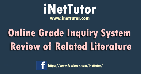 Online Grade Inquiry System Review of Related Literature