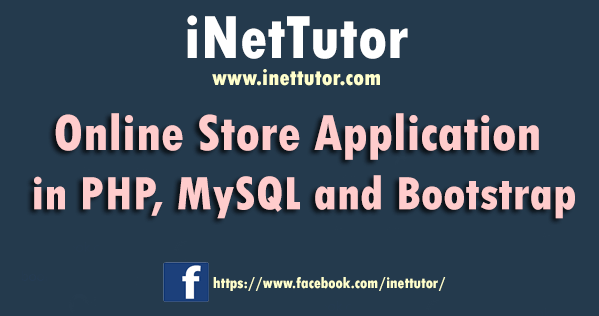Online Store Application in PHP, MySQL and Bootstrap