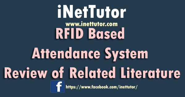 RFID Based Attendance System Review of Related Literature
