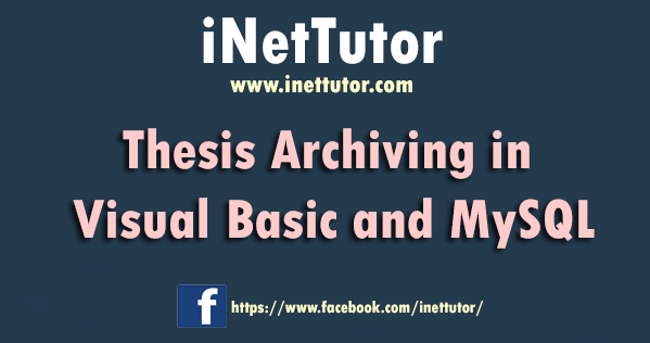 Thesis Archiving in Visual Basic and MySQL