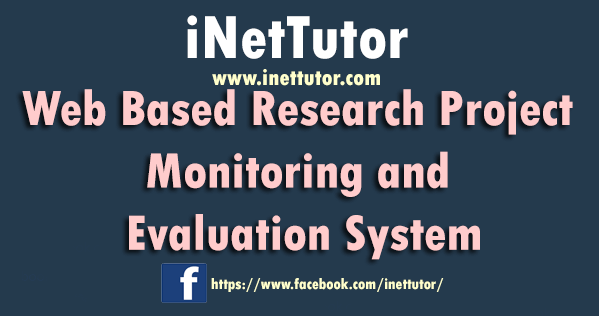 Web Based Research Project Monitoring and Evaluation System