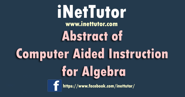 Abstract of Computer Aided Instruction for Algebra