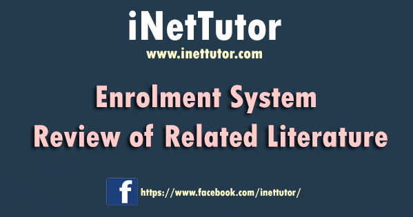 Enrollment System Review of Related Literature