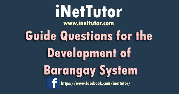 Guide Questions for the Development of Barangay System