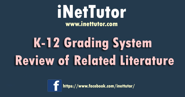 K-12 Grading System Review of Related Literature