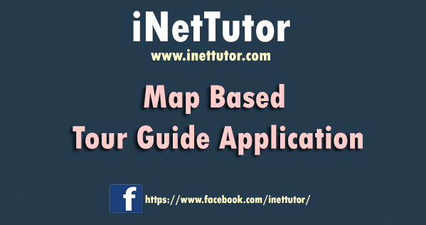Map Based Tour Guide Application