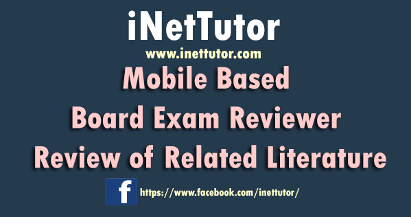 Mobile Based Board Exam Reviewer Review of Related Literature