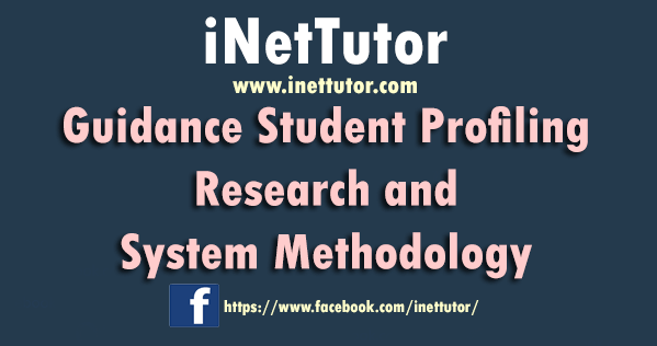 Guidance Student Profiling Research and System Methodology