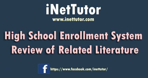 High School Enrollment System Review of Related Literature