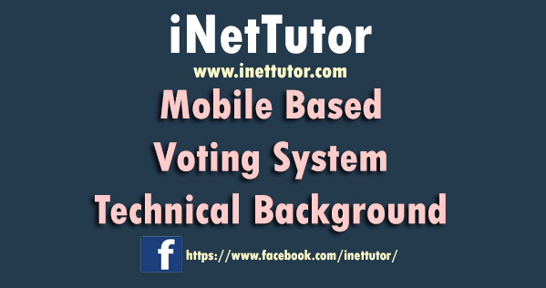 Mobile Based Voting System Technical Background