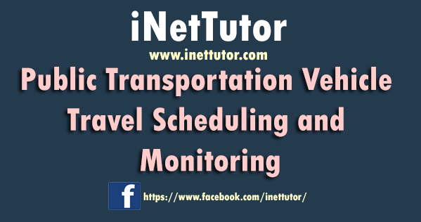 Public Transportation Vehicle Travel Scheduling and Monitoring