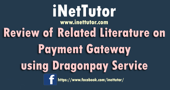 Review of Related Literature on Payment Gateway using Dragonpay Service