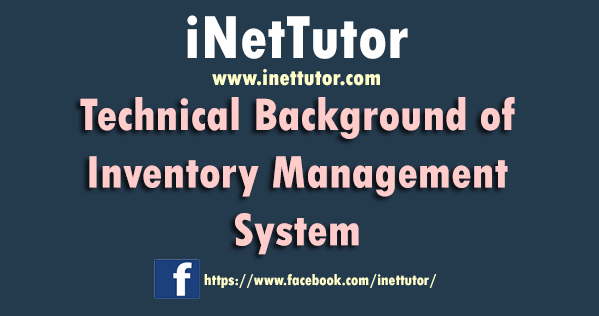 Technical Background of Inventory Management System