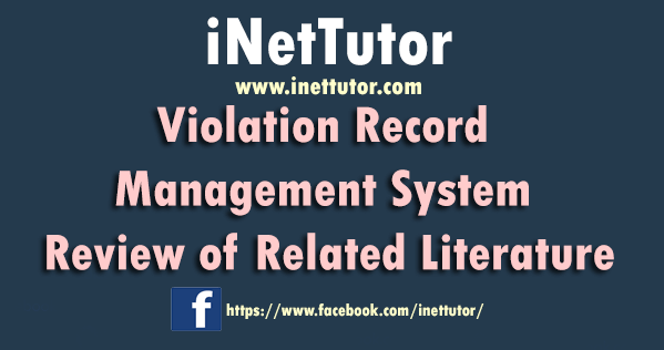 Violation Record Management System Review of Related Literature