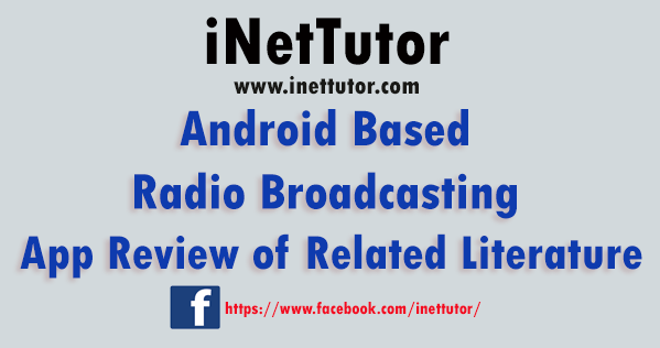 Android Based Radio Broadcasting App Review of Related Literature