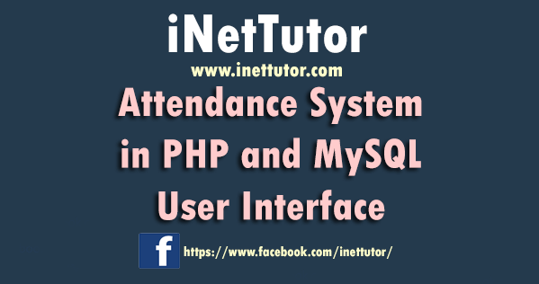 Attendance System in PHP and MySQL User Interface