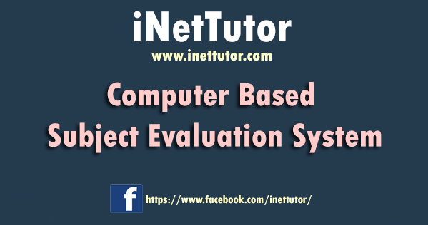 Computer Based Subject Evaluation System