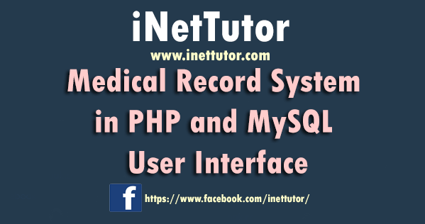 Medical Record System in PHP and MySQL User Interface