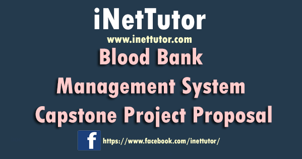 Blood Bank Management System Capstone Project Proposal
