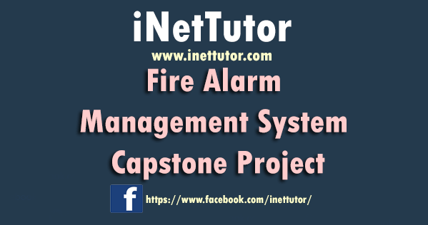 Fire Alarm Management System Capstone Project