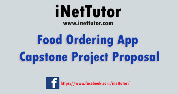 Food Ordering App Capstone Project Proposal