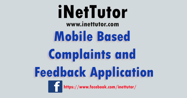 Mobile Based Complaints and Feedback Application