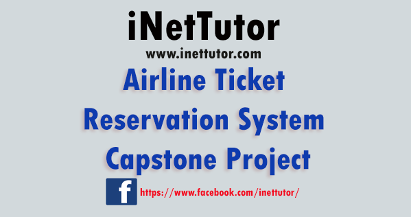 Airline Ticket Reservation System Capstone Project