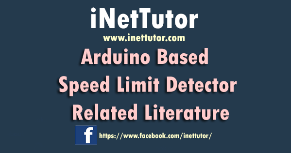 Arduino Based Speed Limit Detector Related Literature