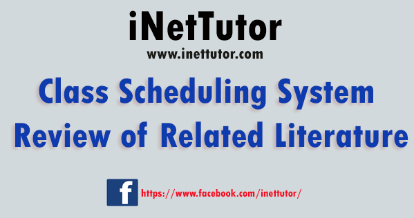 Class Scheduling System Review of Related Literature