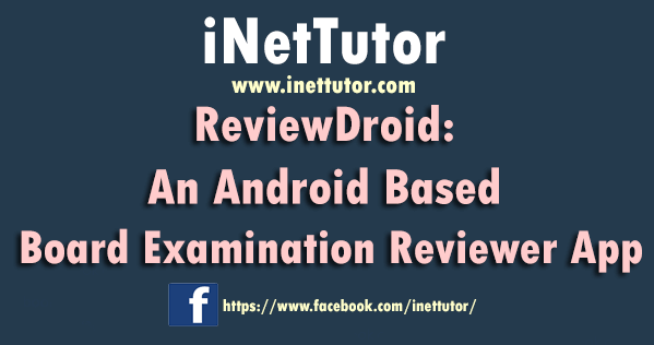 ReviewDroid An Android Based Board Examination Reviewer App