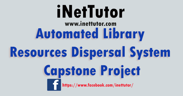 Automated Library Resources Dispersal System Capstone Project
