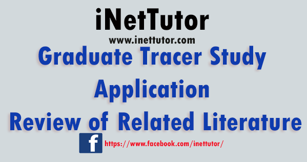 Graduate Tracer Study Application Review of Related Literature