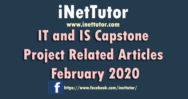 IT and IS Capstone Project Related Articles February 2020