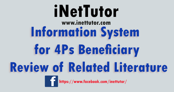 Information System for 4Ps Beneficiary Review of Related Literature