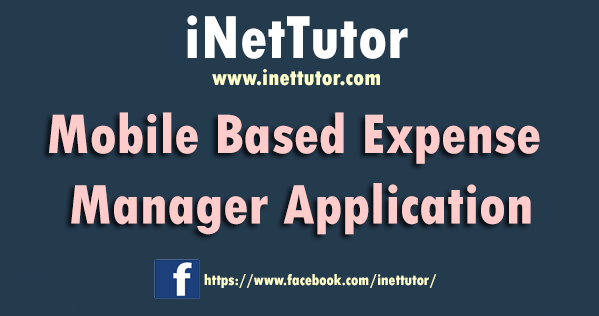 Mobile Based Expense Manager Application