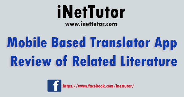 Mobile Based Translator App Review of Related Literature