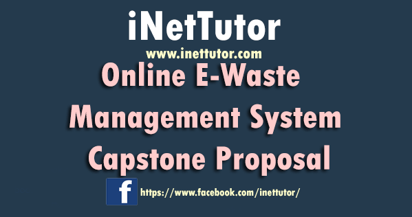 Online E-Waste Management System Capstone Proposal
