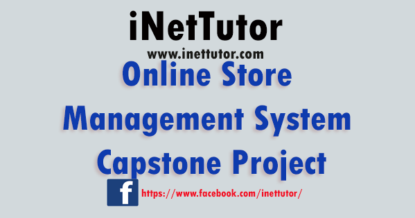 Online Store Management System Capstone Project