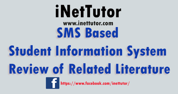 SMS Based Student Information System Review of Related Literature