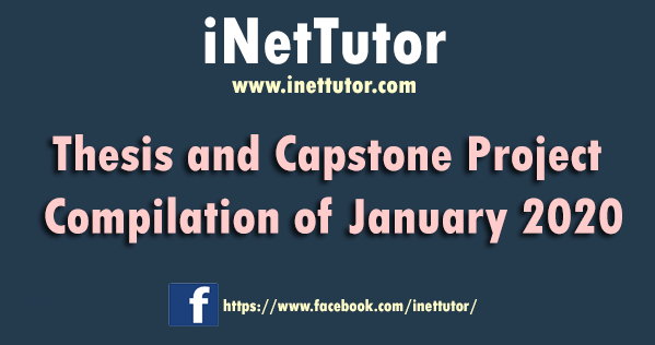 Thesis and Capstone Project Compilation of January 2020