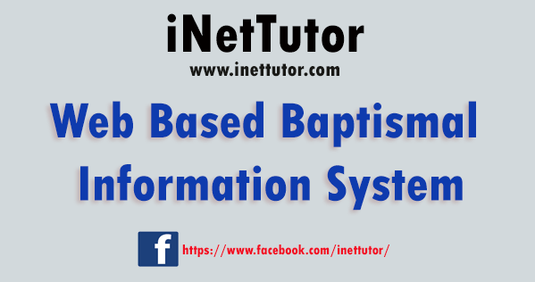 Web Based Baptismal Information System