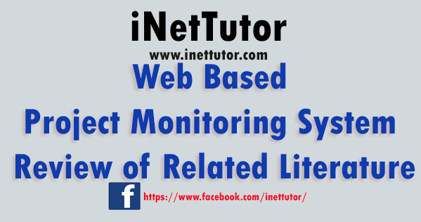 Web Based Project Monitoring System Review of Related Literature